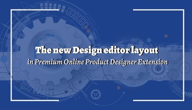Magento online Design- New design editor layout