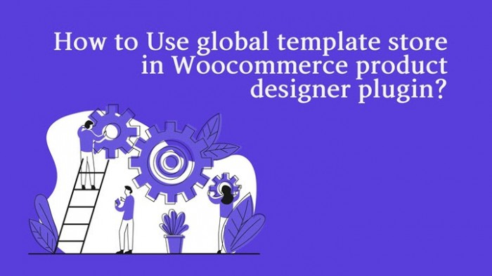 Use global template store in WordPress NBdesigner