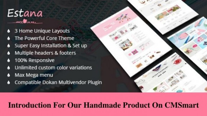 Introduction for our Handmade Product on CMSmart