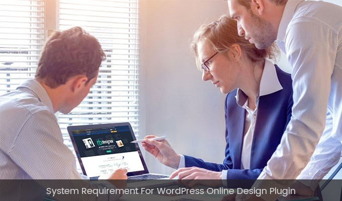 System requirement for WordPress Online Design Plugin