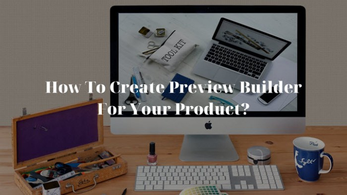 Create preview builder for your product