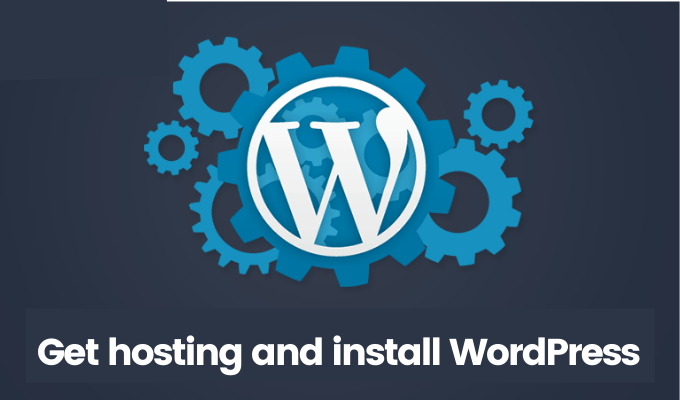 How To Start A Travel Booking Website, Get hosting and install WordPress