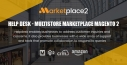 Help Desk - Multistore Marketplace Magento 2