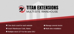 Magento Titan Multi-Site Warehouse