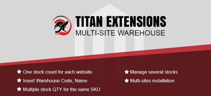 Magento Titan Multi-Site Warehouse